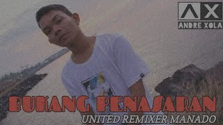 BUKANG PENASARAN _ ANDRE XOLA ( UNITED REMIXER MANADO )( VIDEO LYRIC )