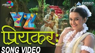 Priyankara Song (Film Version) | YZ | New Marathi Songs 2016 | Sagar Deshmukh, Sai Tamankar
