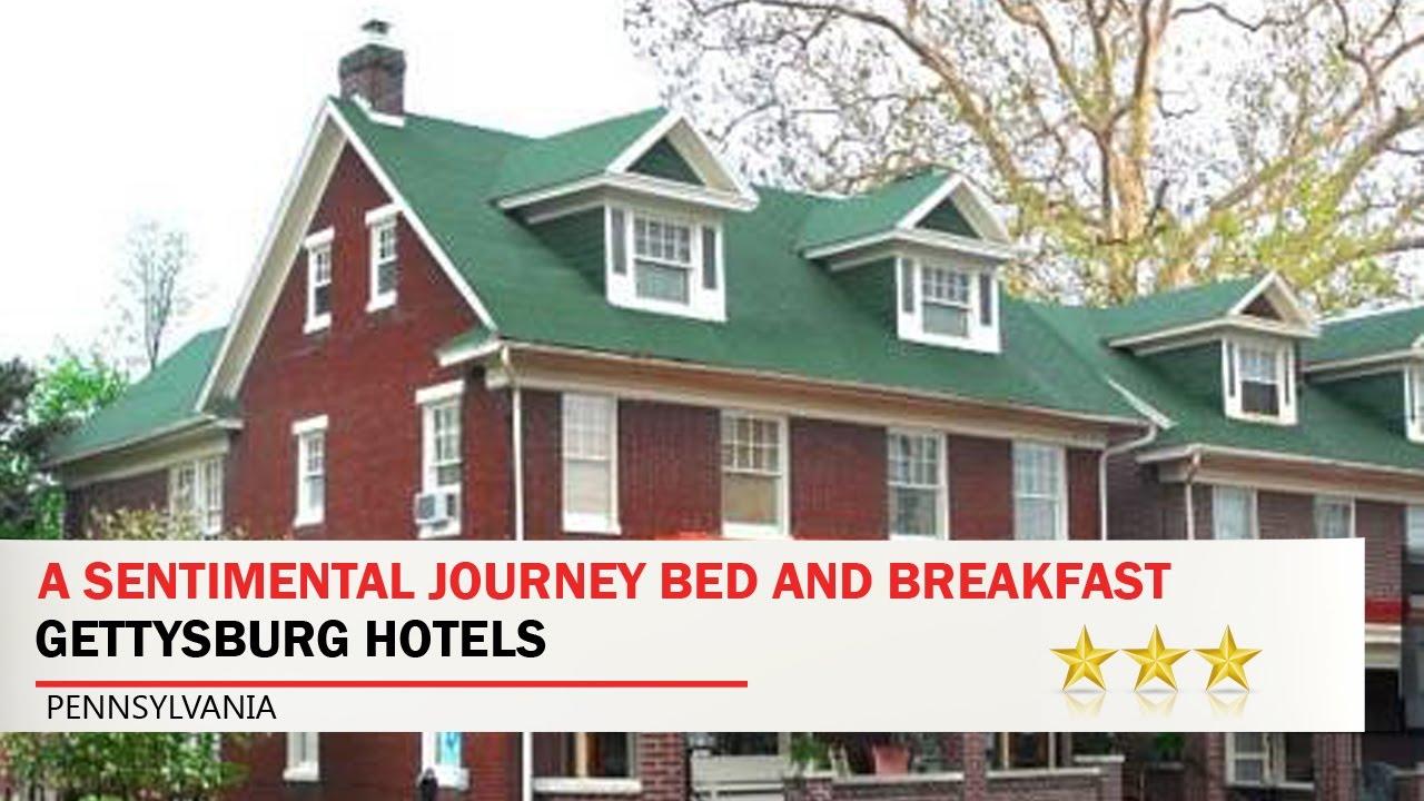 a sentimental journey bed and breakfast gettysburg hotels rh youtube com
