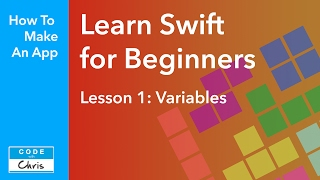 Learn Swift for Beginners Lesson 1 - Variables (Swift 5 compatible) Video