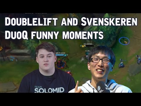 Tsm Doublelift and Sven DuoQ Funny moments