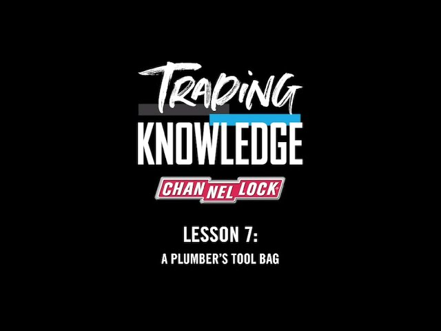 Trading Knowledge Episode #7: A Plumber's Tool Bag