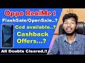 Oppo Realme 1 Sale | COD Available FlashSale/OpenSale..? | All Doubts Cleared in telugu