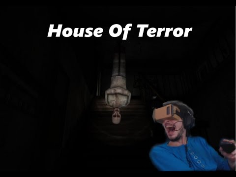 Scariest game ever!!!! House of terror vr