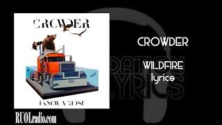 Crowder- Wildfire lyrics