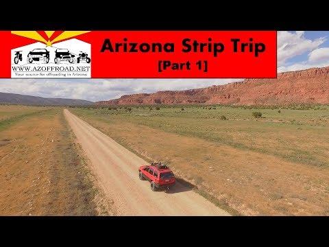 Arizona Strip Trip [Part 1]