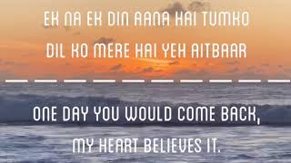 #KabhiiTumhhe  Kabhii Tumhhe English translation & Lyrics - Javed - Mohsin, Darshan Raval