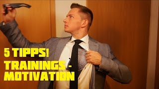 5 Motivations Tipps & Tricks fürs Training | 4K