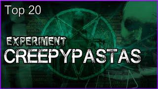 Top 20 Experiment Creepypastas