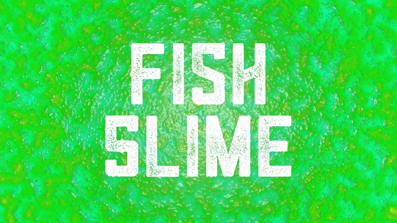 how to make fish slime