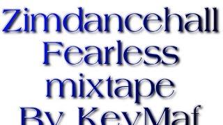 ZimDancehall  Fearless Mixtape by  KevMaf