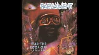 Fantasy is Reality - Parliament (Tear the Roof Off)