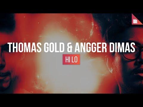 Thomas Gold & Angger Dimas - HI LO