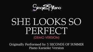 She Looks So Perfect (Piano Karaoke Demo) 5 Seconds of Summer