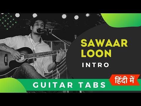 Sawaar Loon Song Download 320kbps