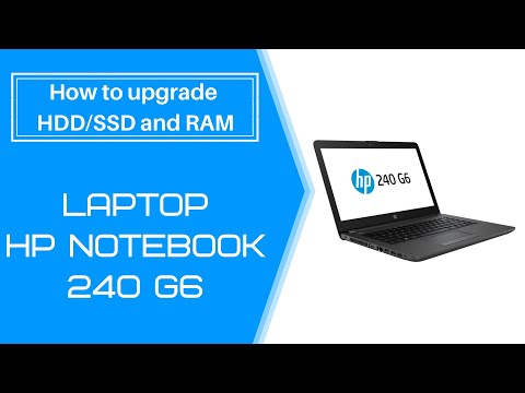 Laptop HP Notebook 240 G6   How to upgrade HDD/SSD and RAM