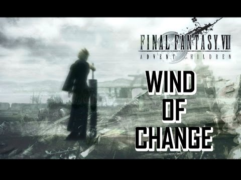 Final Fantasy 7 - Wind of Change AMV ( Anime Music Video )