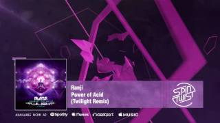 Official Ranji Power Of Acid Twilight Remix