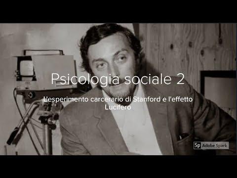 Psicologia sociale 2. L'esperimento carcerario di Stanford e l'effetto Lucifero