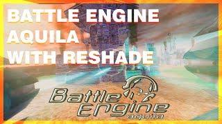 Battle Engine Aquila with Reshade