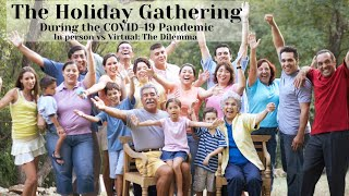 The Family Holiday Drama Gathering: The Dilemma