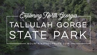 Exploring North Georgia: Tallulah Gorge State Park