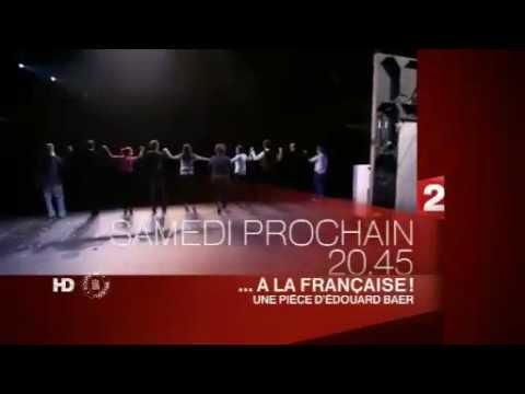 """""""...A la Française !"""" d'Edouard Baer, en direct sur France 2 le 19 Janvier"""