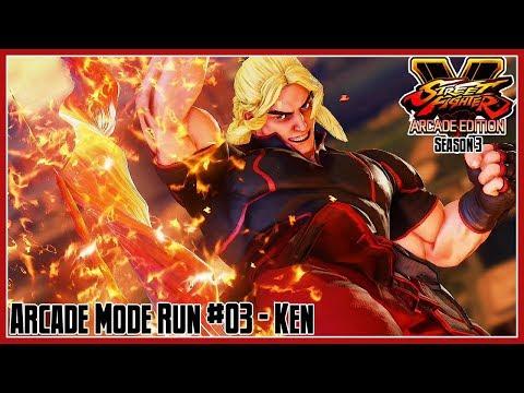 Street Fighter V: Arcade Edition - Arcade Mode Run #03: Ken - 동영상