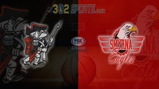 Smyrna visits William Penn Boys Basketball LIVE Fox Sports Game of the Week