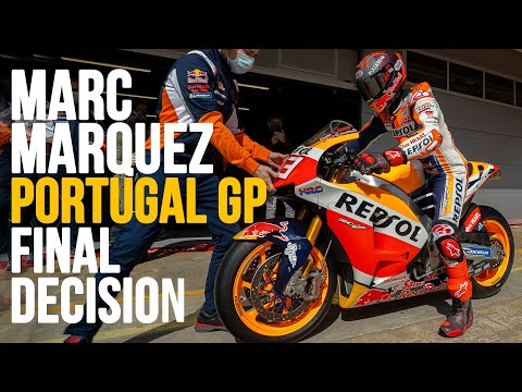 MotoGP 2021 | MARC MARQUEZ MADE A DECISION ABOUT PORTUGAL MOTOGP