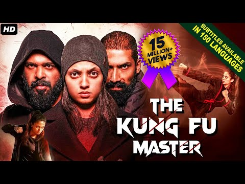 THE KUNG FU MASTER (2021) NEW Released Full Hindi Dubbed Movie | Neeta Pillai | New South Movie 2021
