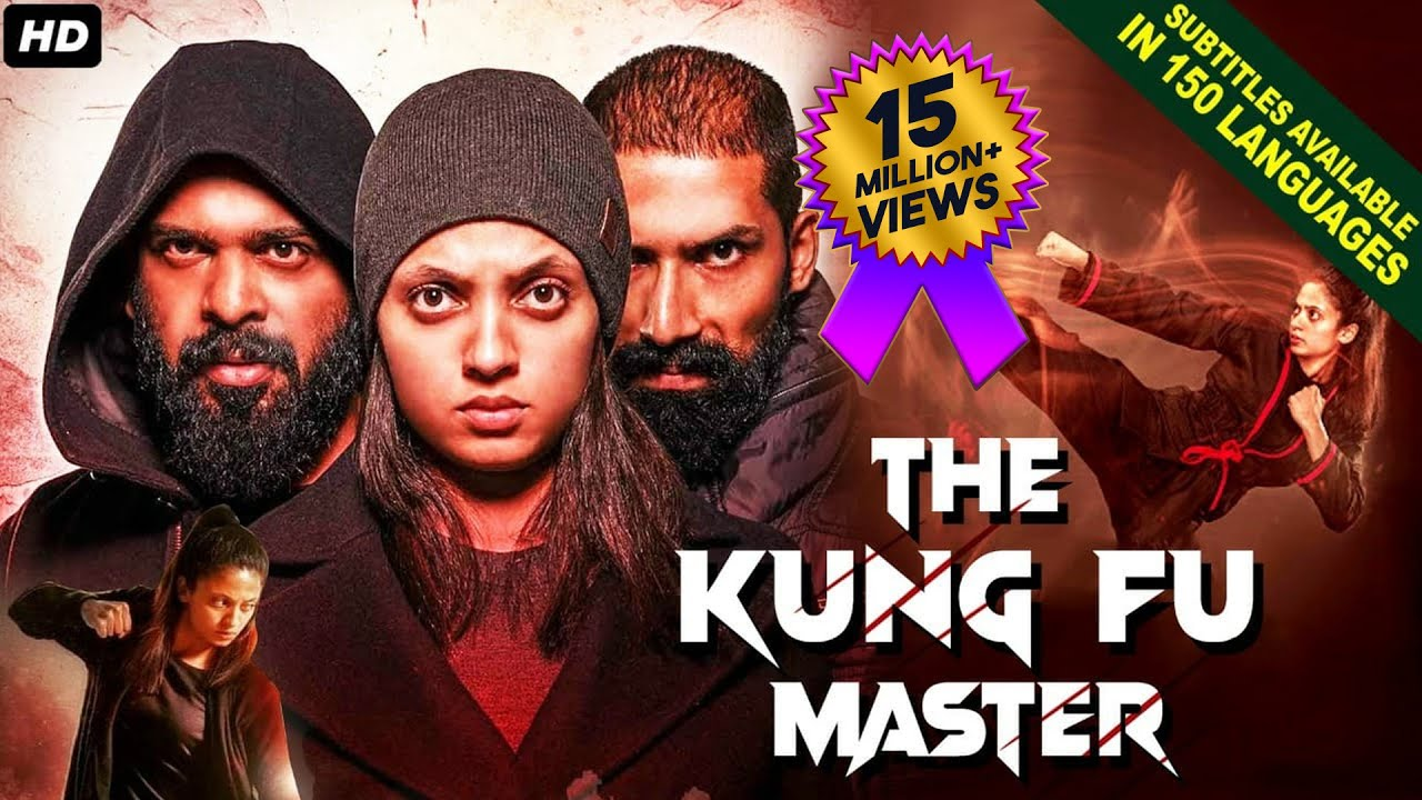 Download THE KUNG FU MASTER (2021) NEW Released Full Hindi Dubbed Movie | Neeta Pillai | New South Movie 2021