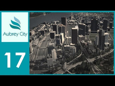 [Ep.17] Cities Skylines - Aubrey City : Downtown Residential District