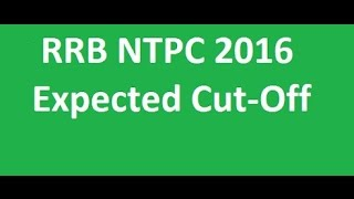 rrb ntpc mains expected cut off   stage ii   railway