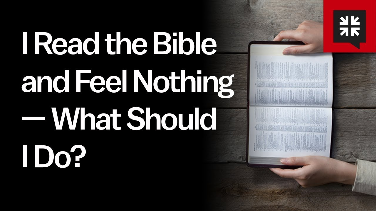 I Read the Bible and Feel Nothing — What Should I Do? // Ask Pastor John