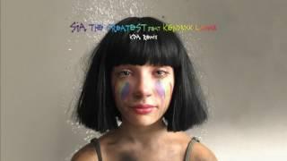 sia - THE Greatest(KDA Remix)
