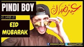 EID MUBARAK PINDI BOYS MUST WATCH | PINDI BOY CELEBRATIONS  | DANIYAL KHAN feat. PINDI BOY