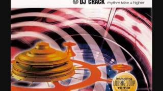 DJ Crack - Rhythm Take U Higher [Radio Mix]