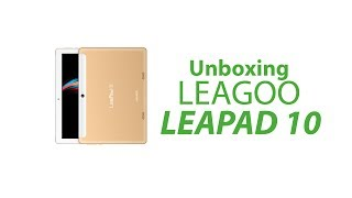 LEAGOO Leapad 10 Tablet Unboxing