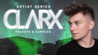 New Presets for Serum + Samples & Midi | Clarx Artist Series