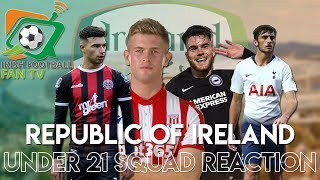 Ireland Under 21 Squad Reaction | The Golden Generation Begins |