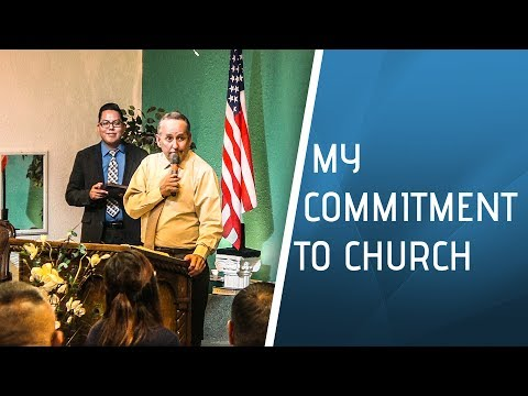 My Commitment To Church  - July 19, 2017 - NLAC