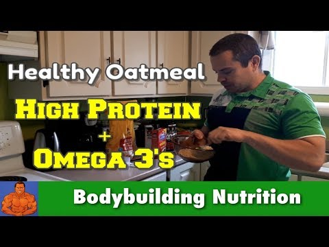 Healthy Oatmeal Recipe - High Protein PLUS Omega 3's