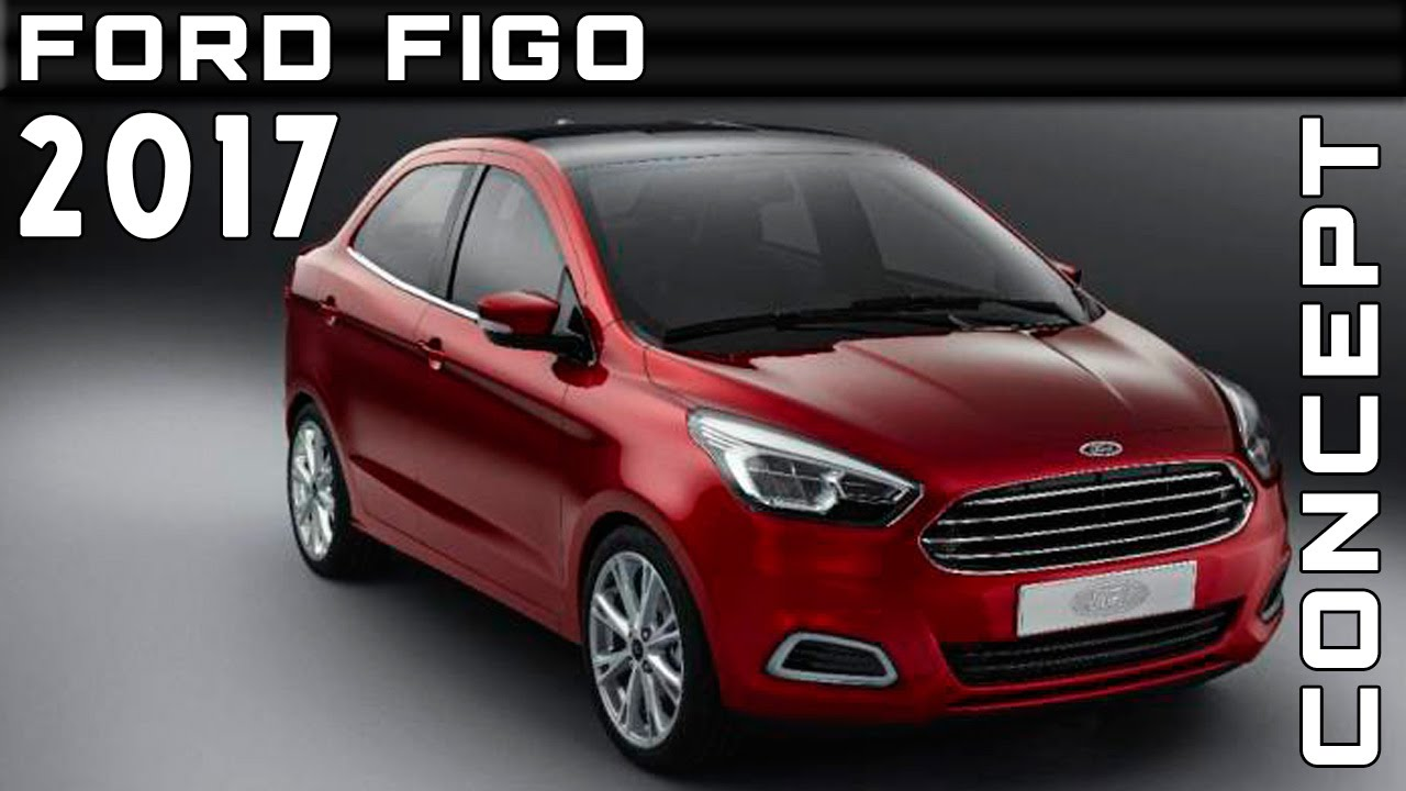 2017 Ford Figo Concept Review Rendered Price Specs Release Date - YouTube & 2017 Ford Figo Concept Review Rendered Price Specs Release Date ... markmcfarlin.com