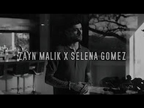 ZAYN - sHe  ft. Selena Gomez