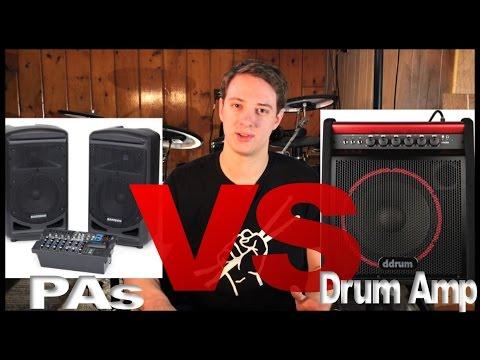 Drum Amps VS PAs