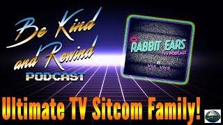 Ultimate Nostalgic TV Sitcom Family w/ Ashlee Wright from Rabbit Ears TV Podcast!