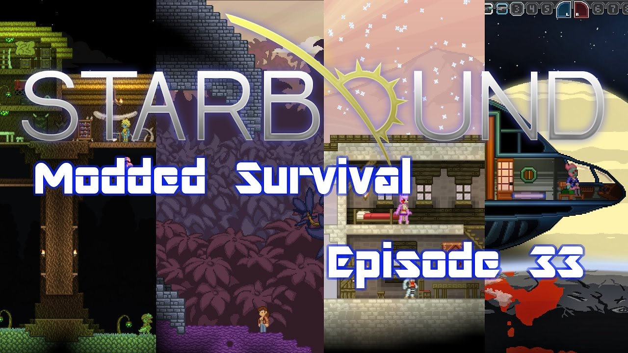 Starbound (Modded) - 033 - Building the Power Station