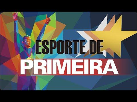 ESPORTE DE PRIMEIRA - AQUI A VÁRZEA TEM VEZ!!!