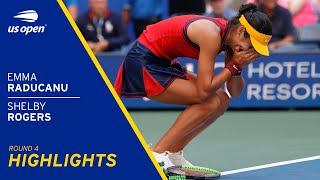 Emma Raducanu vs Shelby Rogers Highlights | 2021 US Open Round 4